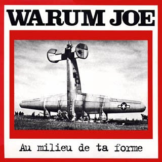 "WARUM JOE ""Au Milieu De Ta Forme"" CD"