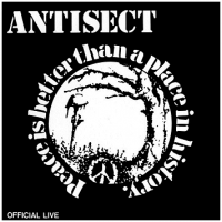 """Image of ANTISECT  – """"Peace is Better Than a Place in History"""" CD"""