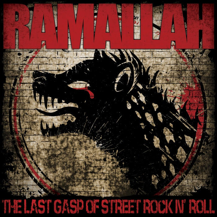 Image of Ramallah - The Last Gasp of Street Rock N' Roll LP (Blood Flower vinyl)