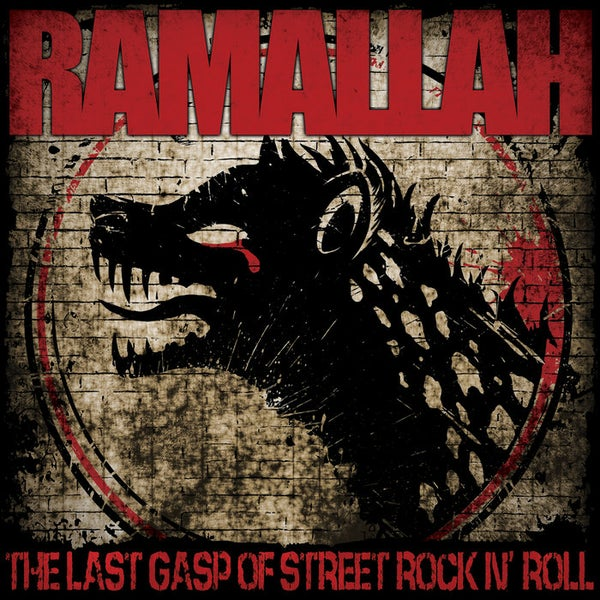 Image of *NEW* Ramallah - The Last Gasp of Street Rock N' Roll LP (Blood Flower vinyl)