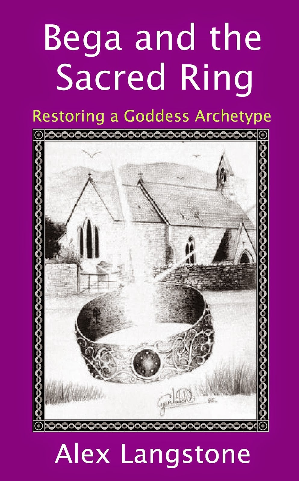 Image of Bega and the Sacred Ring: Restoring a Goddess Archetype (signed by author).