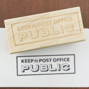 """""""Keep the Post Office Public"""" Rubber Stamp (Large)"""