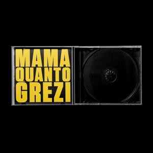 Image of Mama Quanto Grezi [CD]
