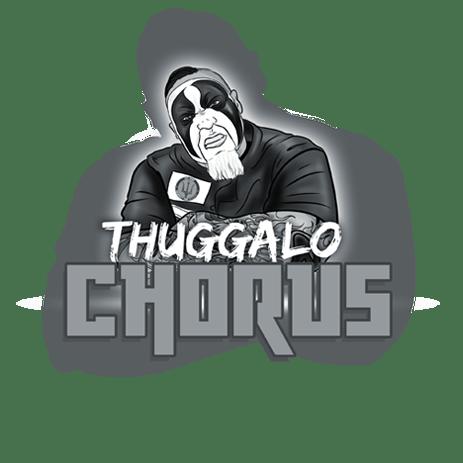Image of Thuggalo Chorus - $75