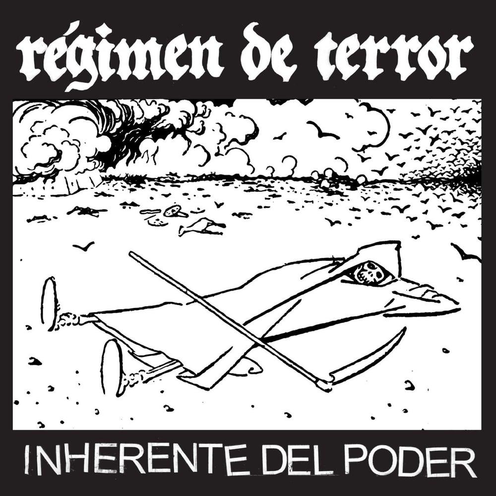 """Image of REGIMEN DE TERROR - Inherente Del Poder 7"""""""