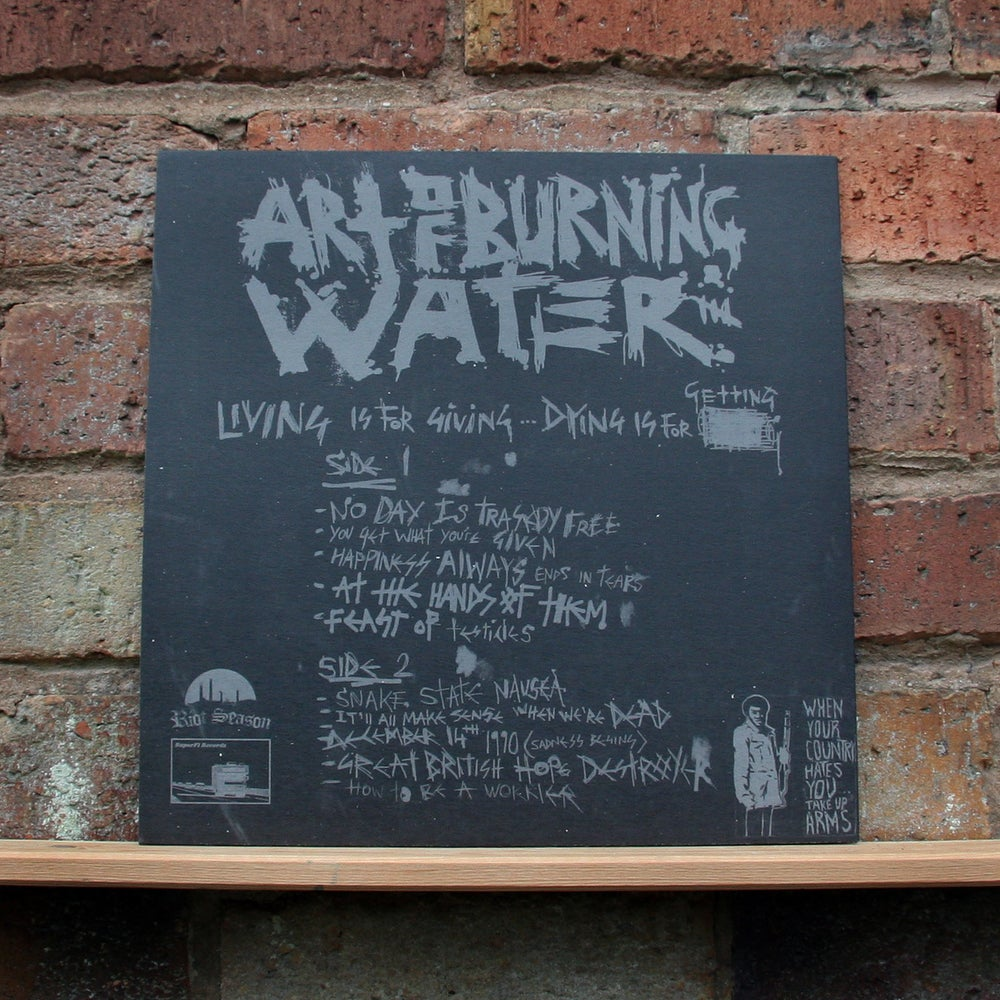 ART OF BURNING WATER 'Living Is For Giving, Dying Is For Getting' Vinyl LP