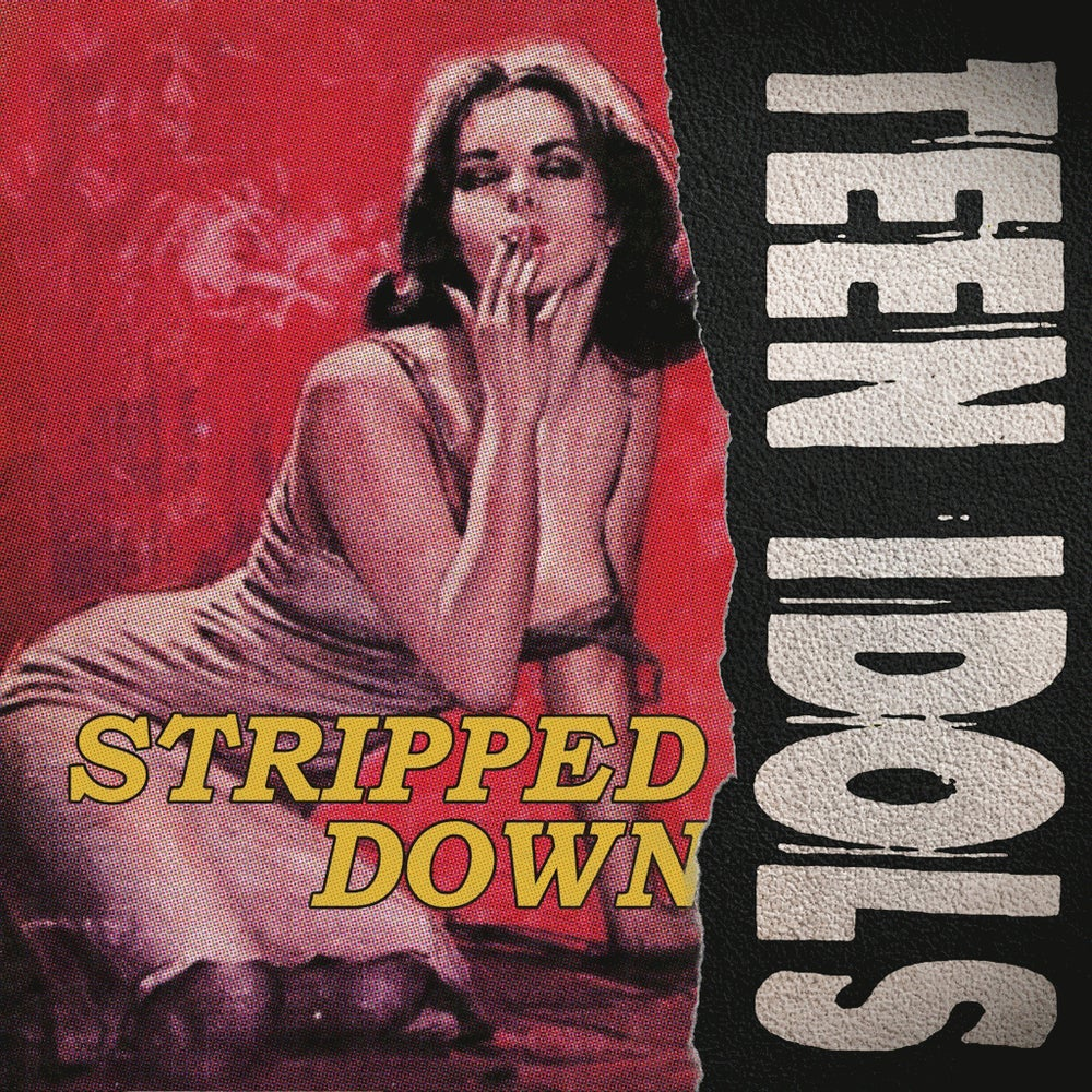Image of TEEN IDOLS - Stripped Down 7""