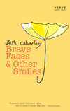 Brave Faces & Other Smiles [Pre-Order Now]