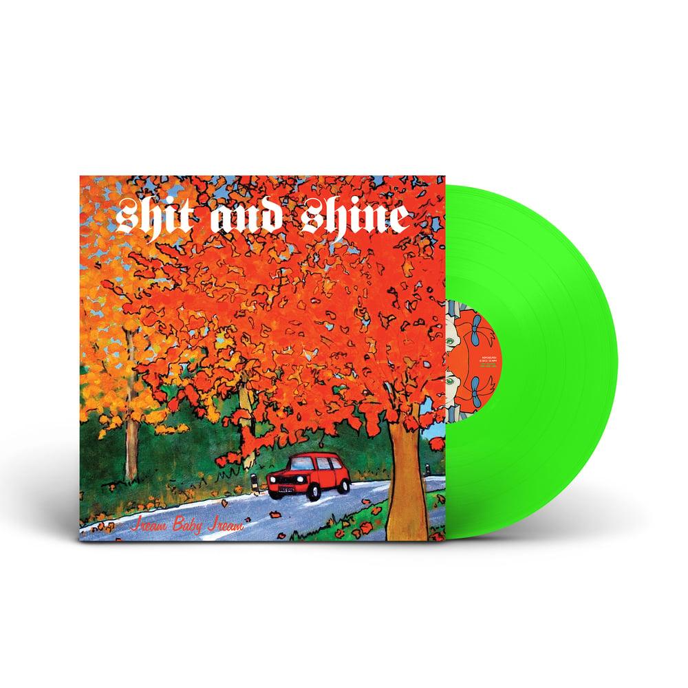 SHIT AND SHINE 'Jream Baby Jream' Green Vinyl LP