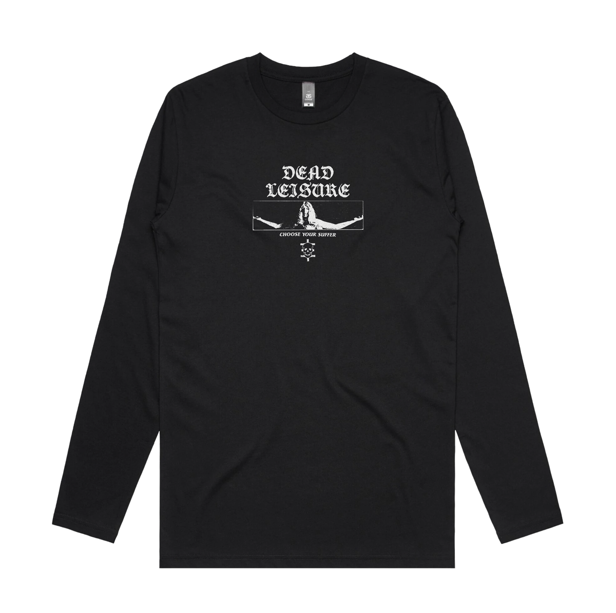 Choose Your Suffer Long Sleeve