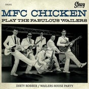 "Image of 7"". MFC Chicken : Play The Fabulous Wailers"