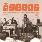"Image of 7"". The Seeds : The Other Place ' Try To Understand.   Ltd Edition."