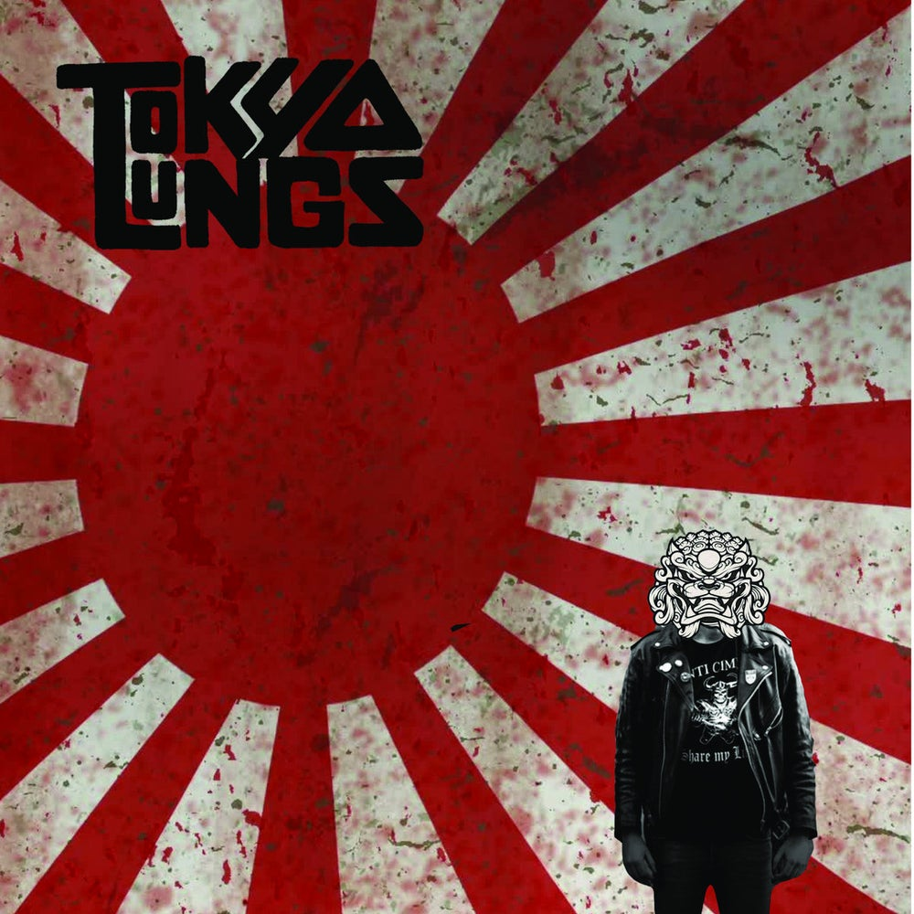 """Tokyo Lungs - Tokyo Lungs 7"""""""