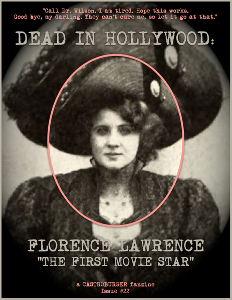 Image of Dead in Hollywood: Florence Lawrence - The First Movie Star (Issue #22)