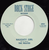 "Image of 7"". The Pirates : Naughty Girl / Cuttin' Out.    Legendary 7""."
