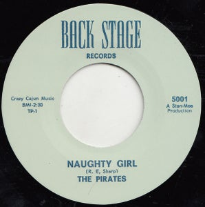 """Image of 7"""". The Pirates : Naughty Girl / Cuttin' Out.    Legendary 7""""."""