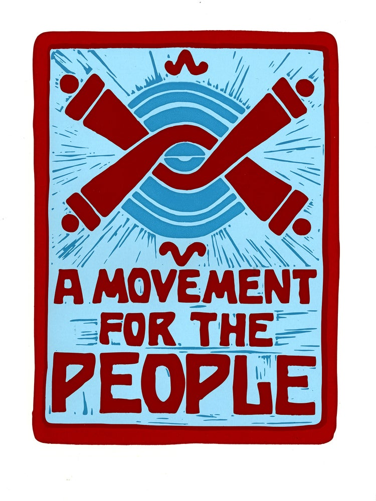 Image of A Movement for the People (screen print 2020)