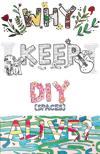 Why Keep DIY Alive? (Zine)