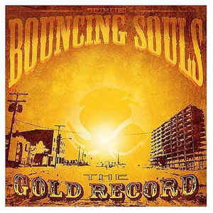 Image of Bouncing Souls - The Gold Record LP