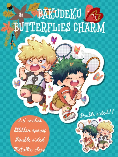 Image of [PREORDER] Bakudeku Butterflies Charm And sticker