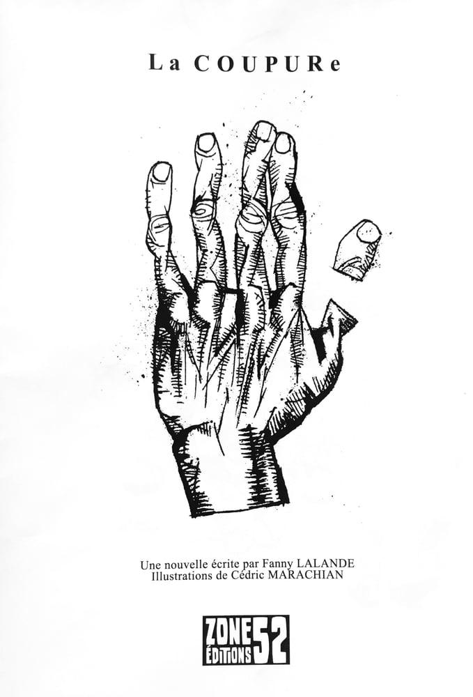 Image of LA COUPURE, de Fanny Lalande et Cédric Marachian