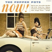 "Image of The Pepper Pots ""Now"" LP"