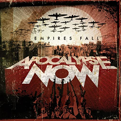 Image of Apocalypse Now - Empires Fall CD