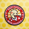 """""""Don't Fuckle"""" -  Embroidered Patch"""