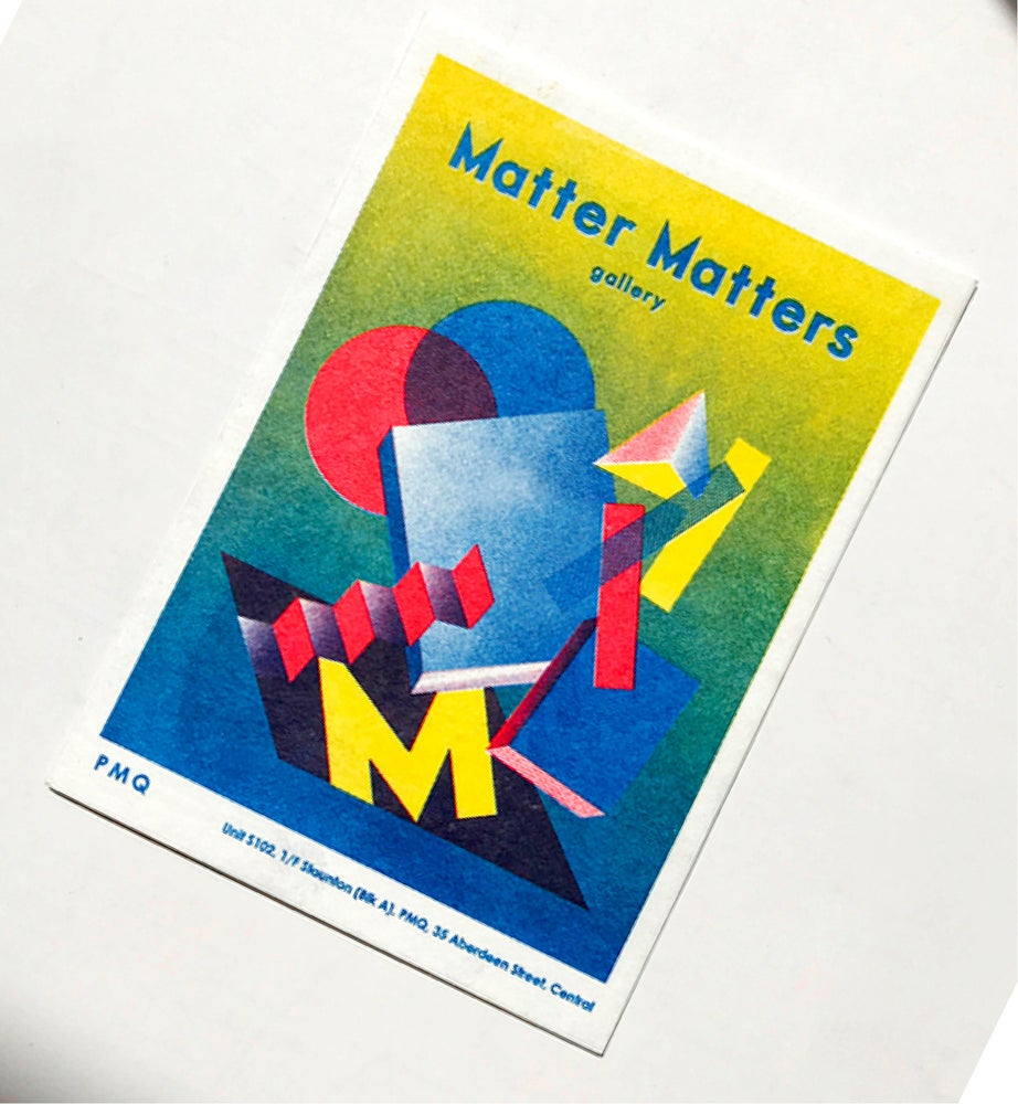 Image of  Matter Matters Gallery PMQ : Risograph printed Card C