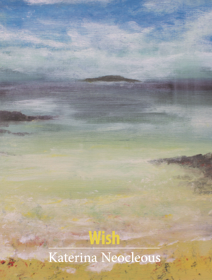 Wish by Katerina Neocleous