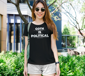 Image of Goth is Political T-Shirt