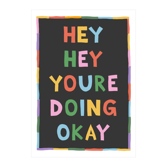 Image of Hey Hey You're Doing Okay