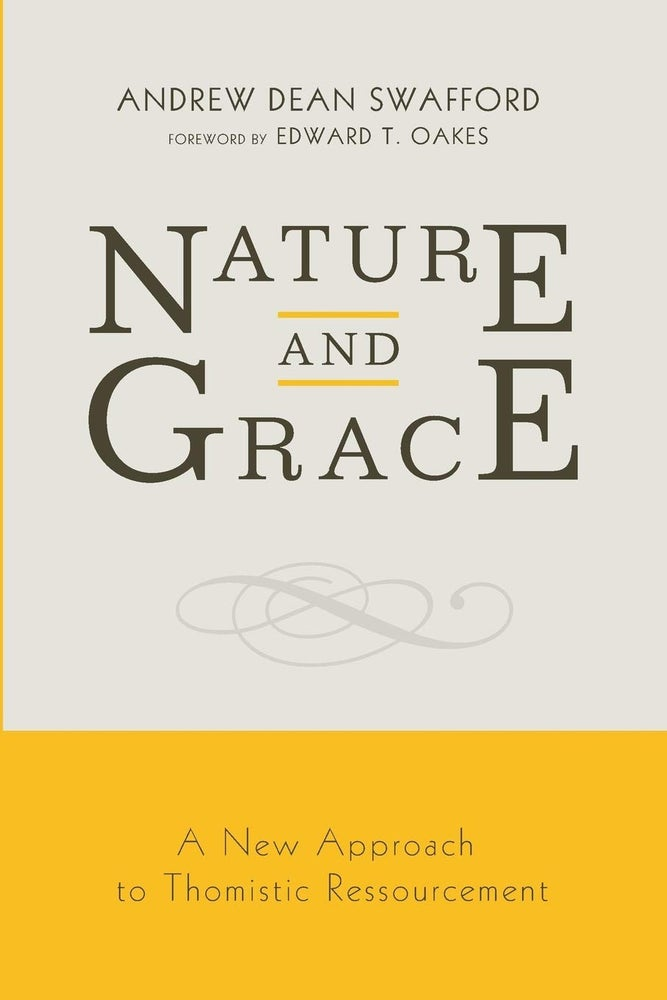 Image of Nature and Grace by Dr. Andrew Swafford
