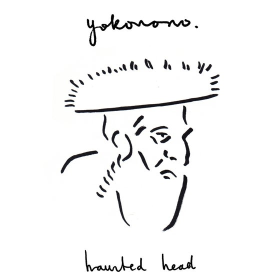 Image of Yokonono - Haunted Head