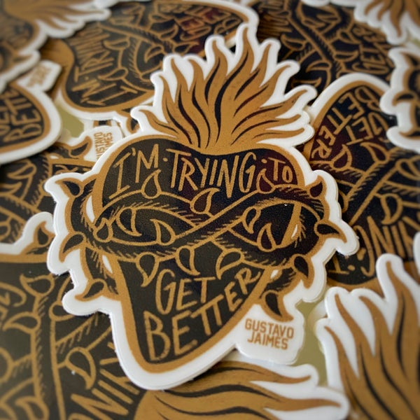 """Image of """"Trying to get better"""" die cut sticker"""