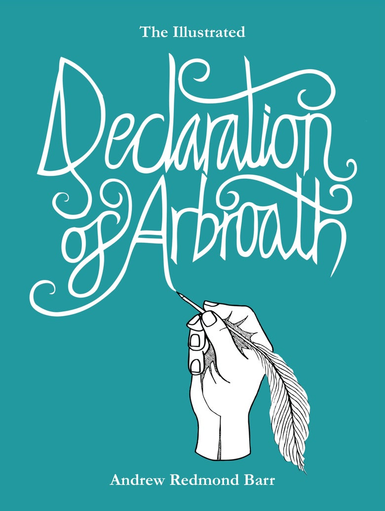 Image of BOOK: The Illustrated Declaration of Arbroath