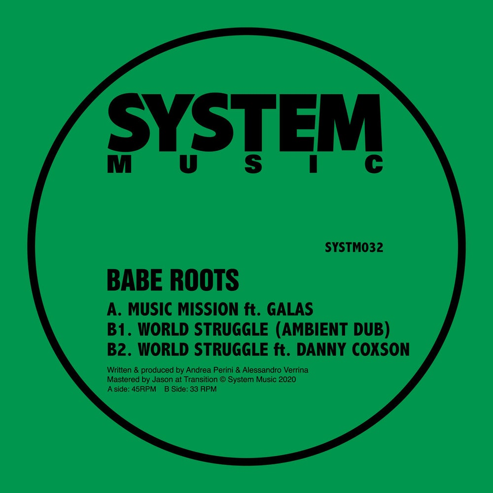 BABE ROOTS - MUSIC MISSION FT GALAS [SYSTM032]