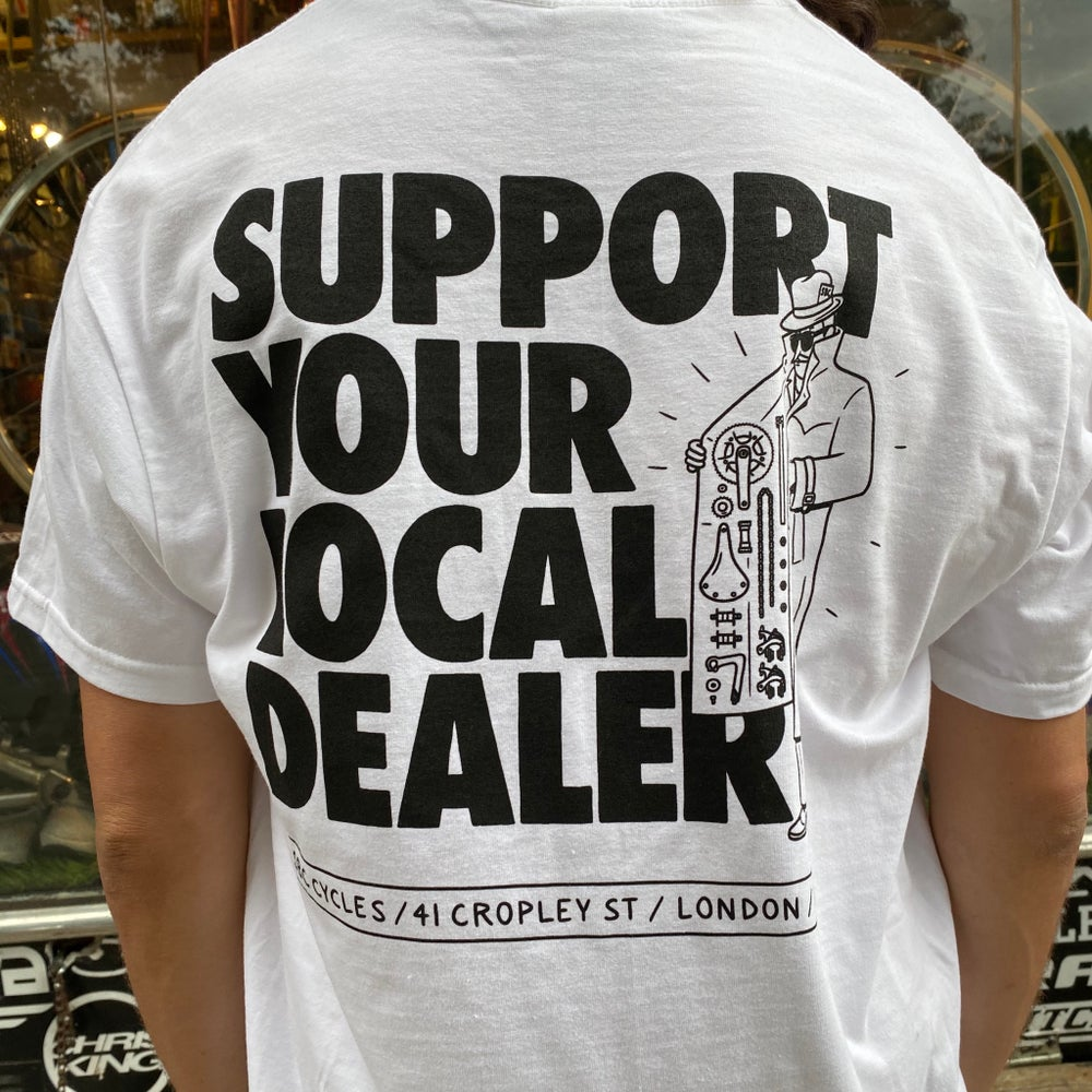 Image of Support Your Local Dealer - White