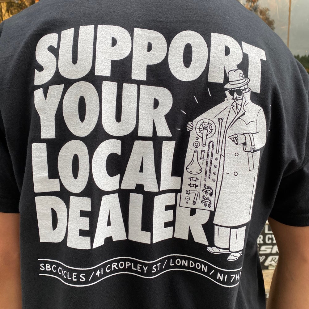 Image of Support Your Local Dealer - Black