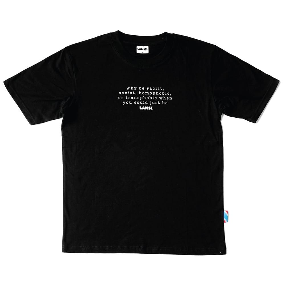 """Image of LANSI """"Why Be"""" T-shirt (Black)"""