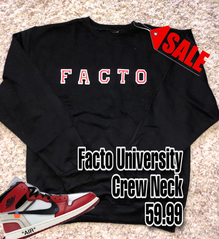 Image of THE FACTO UNIVERSITY CREWNECK