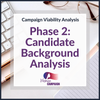 Campaign Viability - Phase 2: Candidate Background Analysis