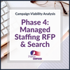 Campaign Viability - Phase 4: Managed RFP for Campaign Staff & Hiring