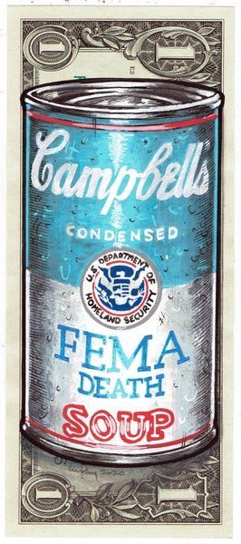 Image of Real Dollar Original. Fema Death Soup.
