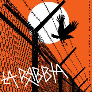Image of LA RABBIA 'CONSUMED BY PARANOIA AND FEAR' LP