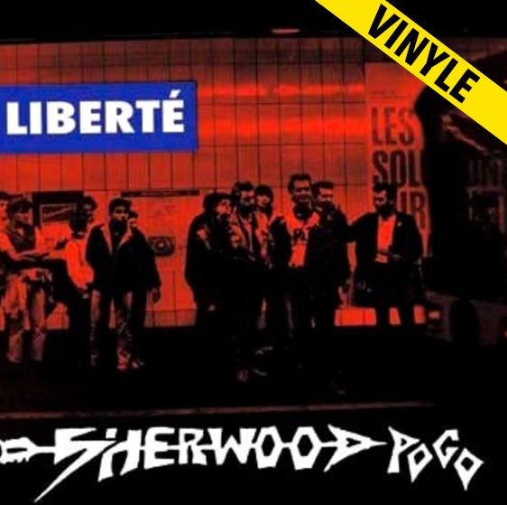 """SHERWOOD POGO """"Liberté"""" LP (réédition)"""