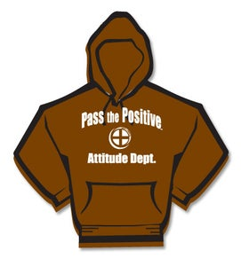 Image of Pass The Positive Attitude Department Hoodie
