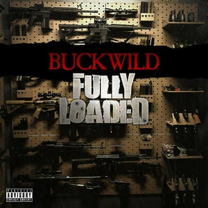 Image of Buckwild - Fully Loaded CD