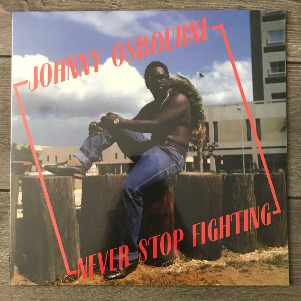 Image of Johnny Osbourne - Never Stop Fighting Vinyl LP