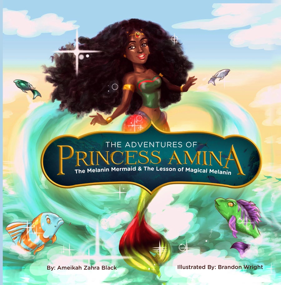Image of The Adventures of Princess Amina The Melanin Mermaid and the Lesson of Magical Melanin